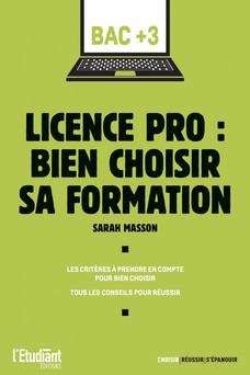Licence pro : bien choisir sa formation | Sarah Masson