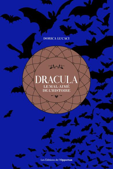 Dracula - Le mal-aimé de l'histoire
