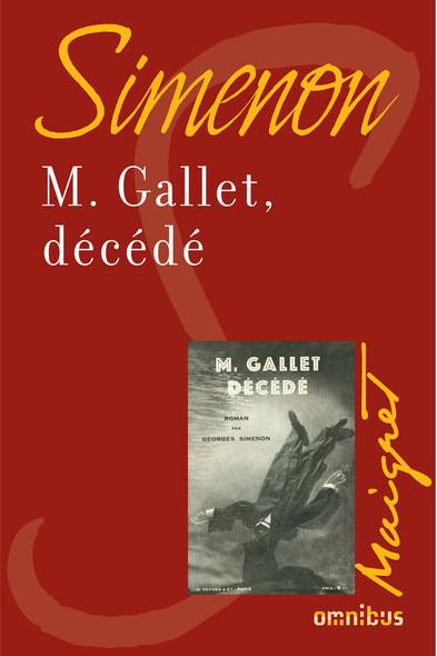 M.Gallet, décédé : Maigret