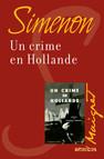 Un crime en Hollande : Maigret