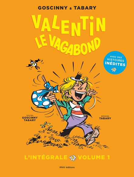Valentin le vagabond - L'intégrale volume 1