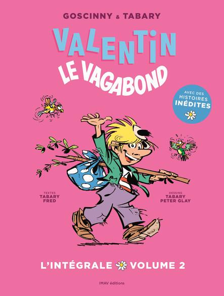 Valentin le vagabond - L'intégrale volume 2