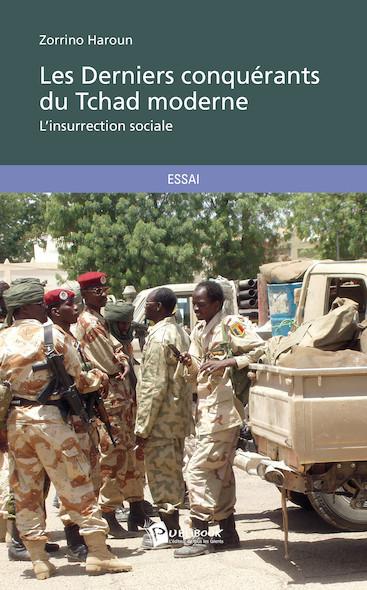 Les Derniers conquérants du Tchad moderne