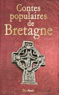 Contes populaires de Bretagne   Collectif