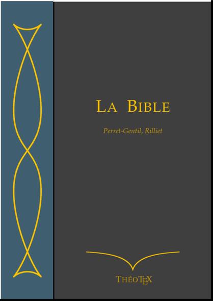 La Bible (traduction Perret-Gentil et Rilliet)