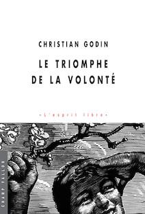 Le triomphe de la volonté   Godin, Christian