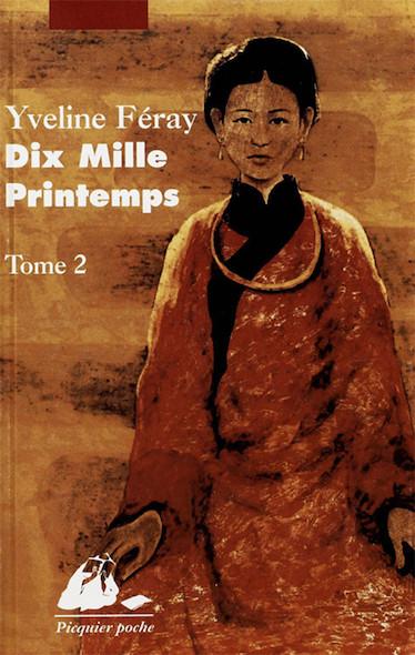 Dix Mille Printemps - Tome 2