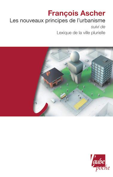 Les Nouveaux principes de l'urbanisme