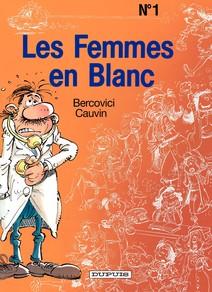 Les Femmes en Blanc - Tome 1 - LES FEMMES EN BLANC |