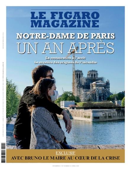 Figaro Magazine : Notre-Dame de Paris, un an après