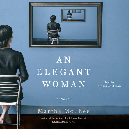 Elegant Woman : A Novel