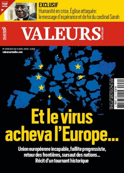 Valeurs Actuelles - Avril 2020 - Et le virus acheva l'Europe