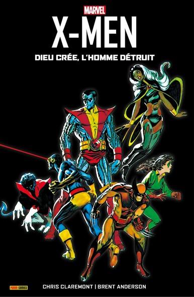 X-Men (1982) - Dieu crée, l'homme détruit