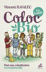 Coloc bio: le guide : Pour une cohabitation éco-responsable