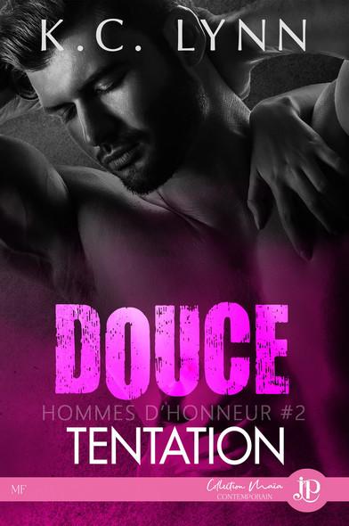 Douce tentation : Hommes d'honneur #2