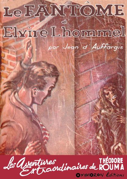 Le fantôme d'Elvire Lhommel