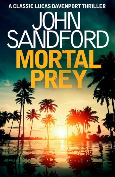 Mortal Prey : Lucas Davenport 13