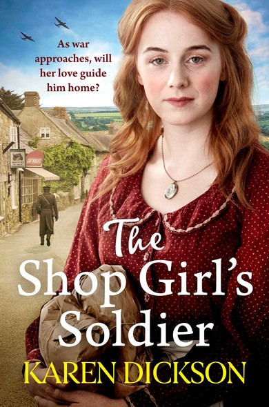 The Shop Girl's Soldier : A heart-warming family saga set during WWI and WWII