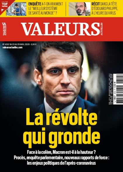Valeurs Actuelles - Avril 2020 - La révolte qui gronde