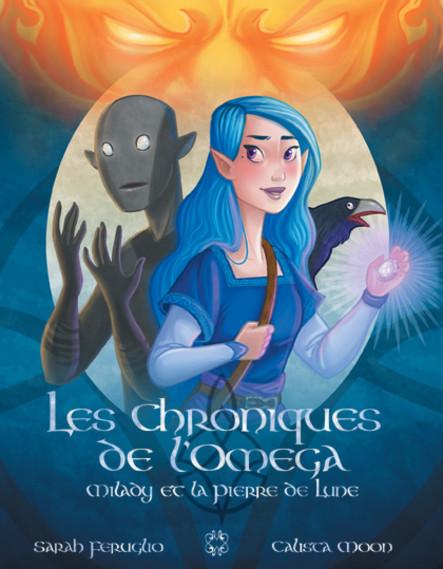 Les Chroniques de l'Oméga, Milady et la Pierre de lune