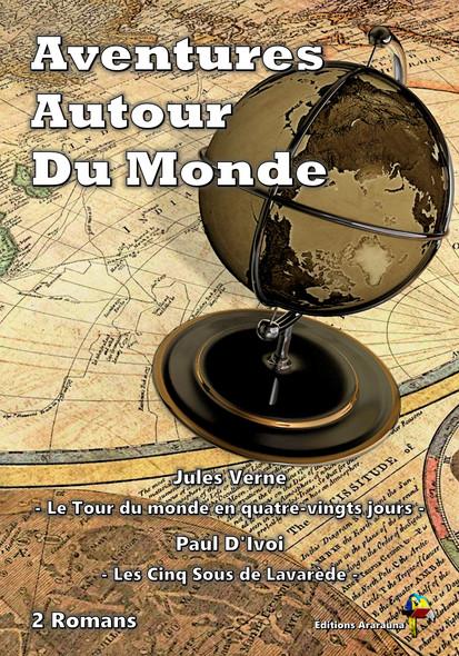 Aventures Autour Du Monde - 2 Romans