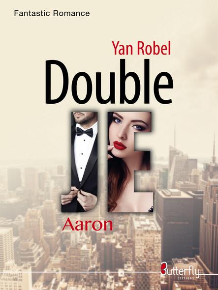 Double JE : Aaron