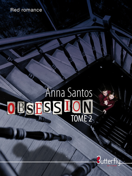 Obsession : Tome 2