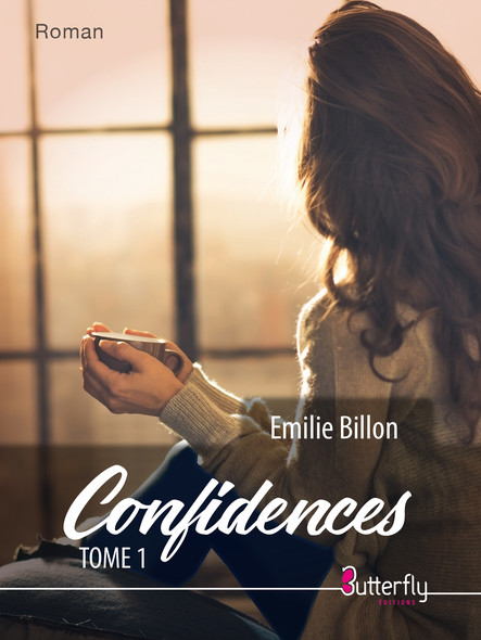Confidences - Tome 1