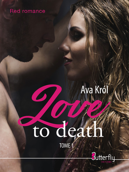 Love to death : Tome 1