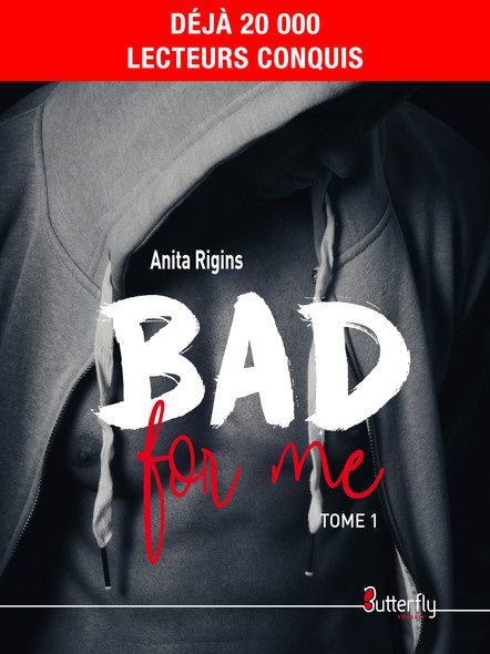 Bad for me : Tome 1