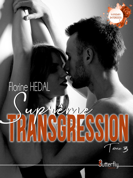 Suprême transgression #3