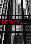 Be Why