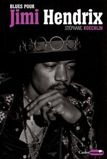 Blues pour Jimi Hendrix | Kœchlin, Stéphane