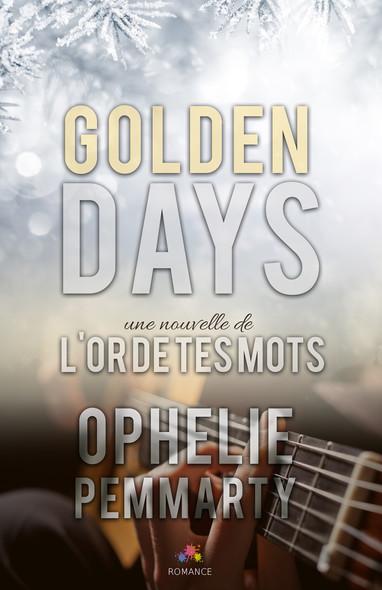 Golden Days : L'or de tes mots, T1.5