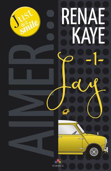 Jay : Aimer…, T1