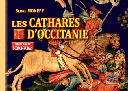 Les Cathares d'Occitanie : (version bilingue : occitan-français)