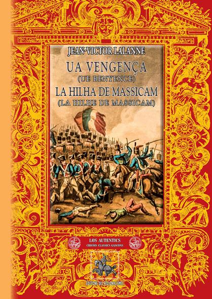 Ua vengença • La Hilha de Massicam : (ouvrage en gascon)