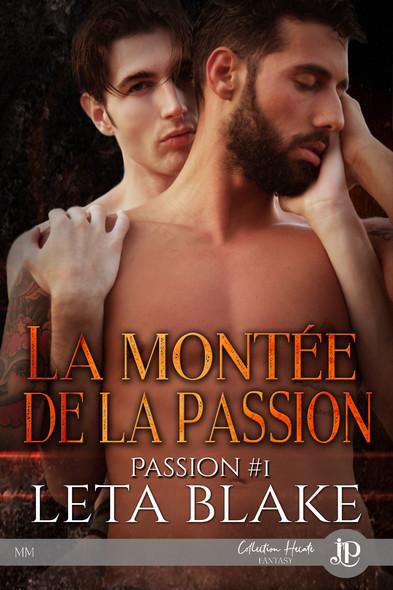 La montée de la passion : Passion #1
