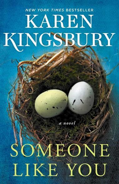 Someone Like You : A Novel