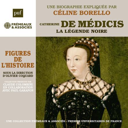 Catherine de Médicis. La légende noire