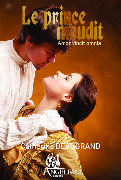 "le prince maudit ""amor vincit omnia"""