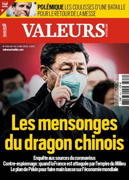 Valeurs Actuelles - Mai 2020 - Les mensonges du dragon chinois