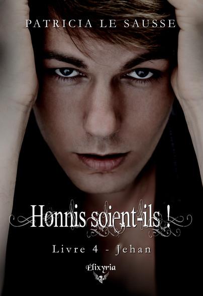 Honnis soient-ils ! : 4 - Jehan