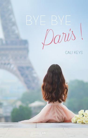 Bye Bye Paris!