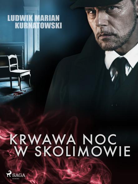 Krwawa noc w Skolimowie