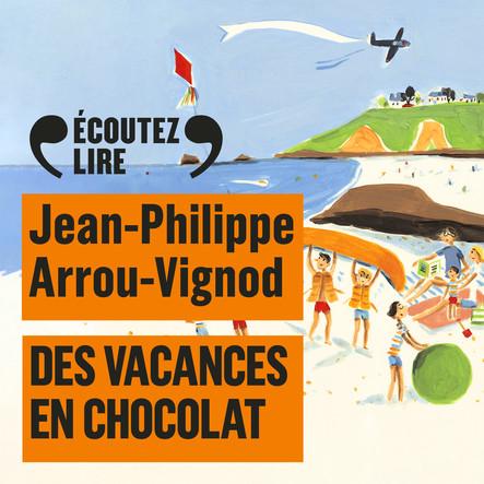 Histoires des Jean-Quelque-Chose (Tome 4) - Des vacances en chocolat