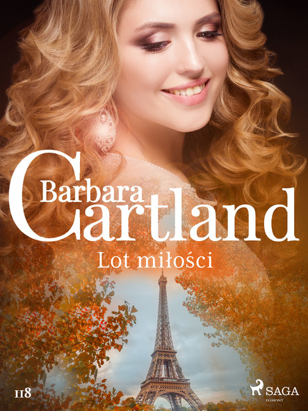 Lot miłości - Ponadczasowe historie miłosne Barbary Cartland