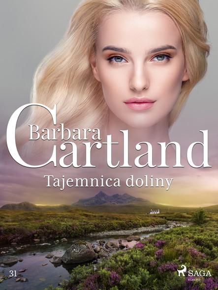 Tajemnica doliny - Ponadczasowe historie miłosne Barbary Cartland