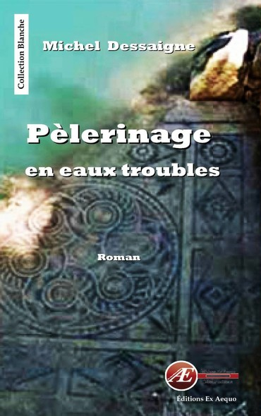 Pelerinage en eaux troubles