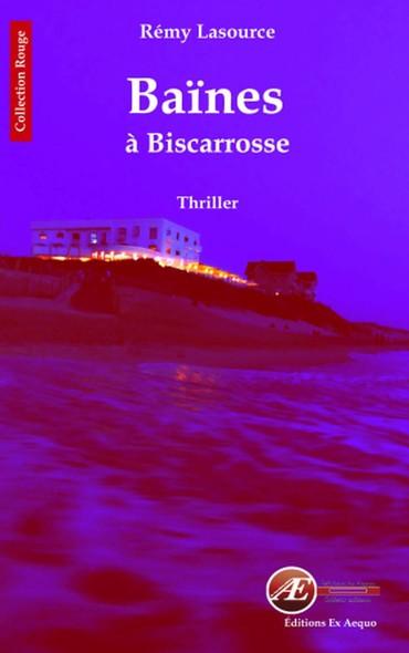 Baines à Biscarosse
